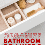 Organize Bathroom Drawers with These 21 Clever Tips - Pin